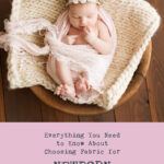 Everything You Need to Know About Choosing Fabric for Newborn Photography Props