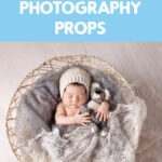 Tips for Choosing Fabric for Newborn Photography Props