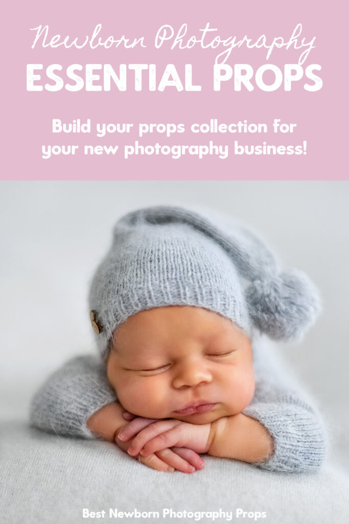 Newborn Photography Essential Props